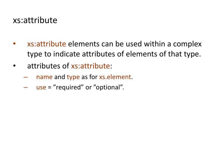 xs:attribute