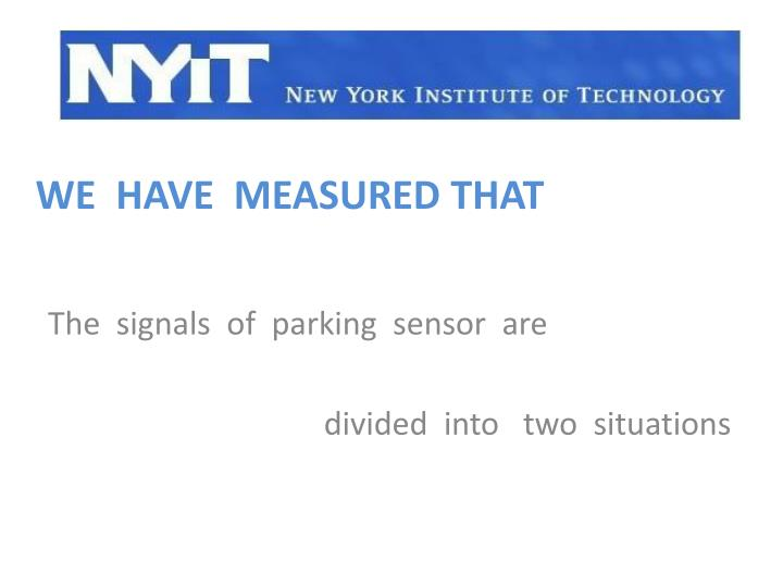 The  signals  of  parking  sensor  are