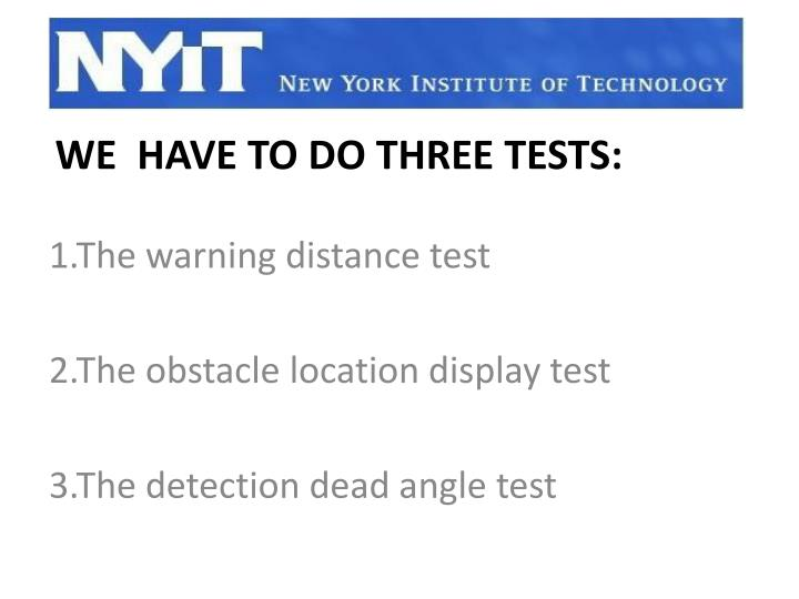 1.The warning distance test