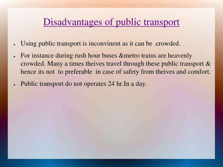Disadvantages of public transport