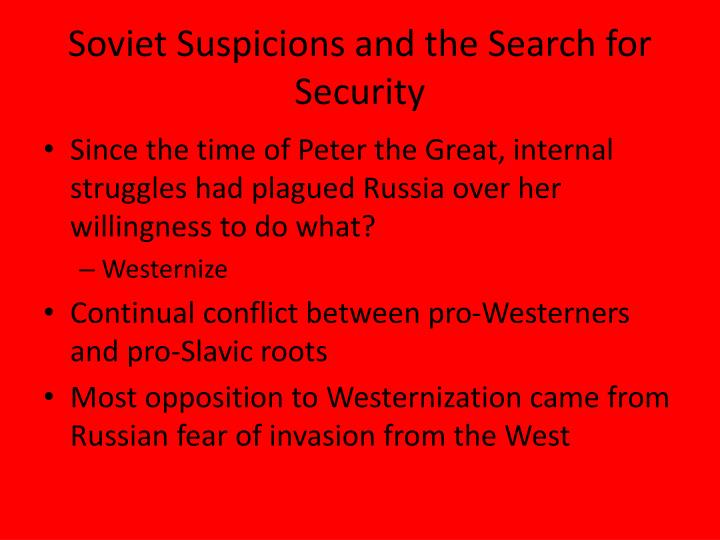 Soviet Suspicions and the Search for Security