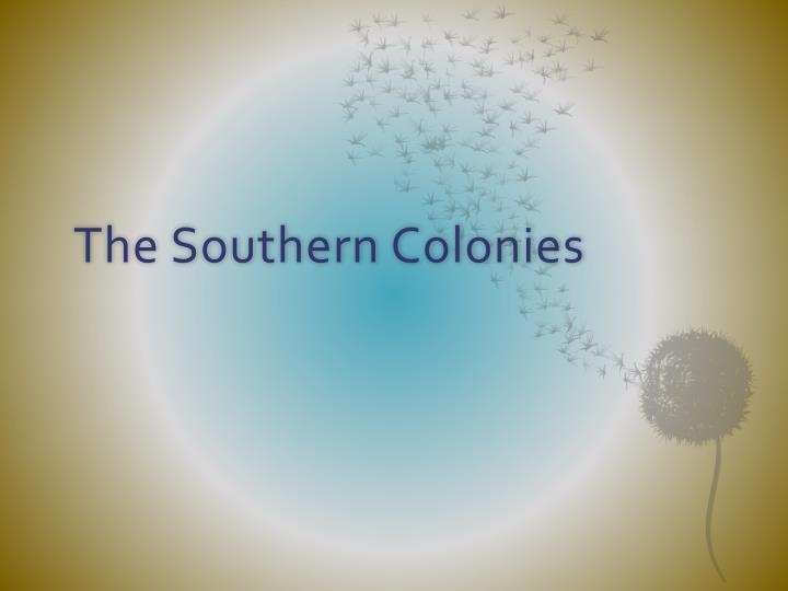 the southern colonies n.