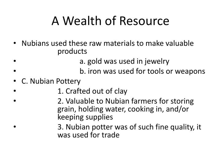 A Wealth of Resource