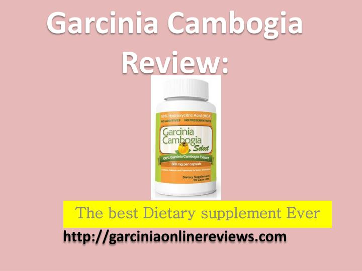 Ppt Garcinia Cambogia Review The Natural Diet Supplements Powerpoint Presentation Id 2007879