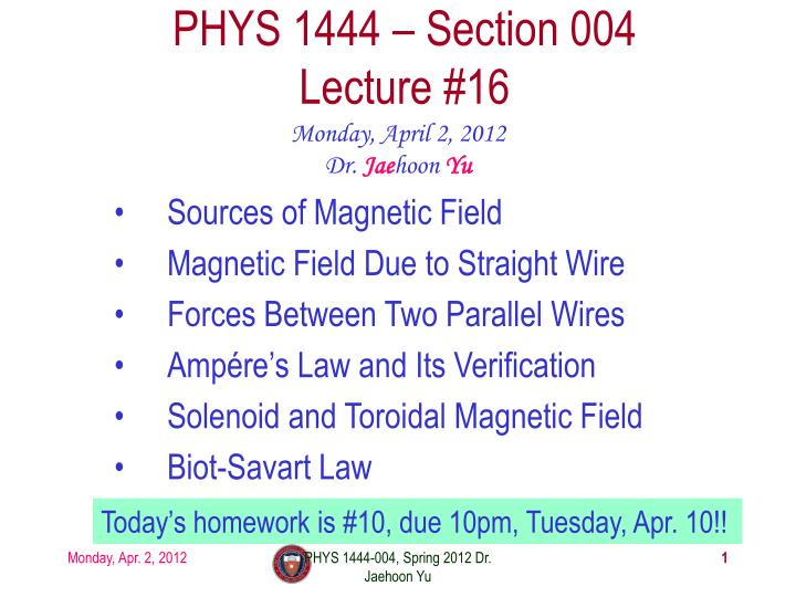 phys 1444 section 004 lecture 16 n.