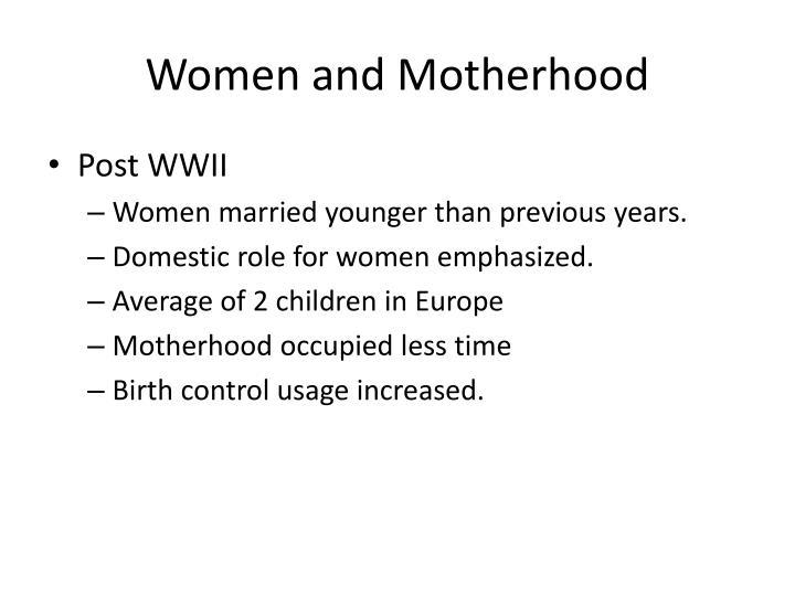 Women and motherhood