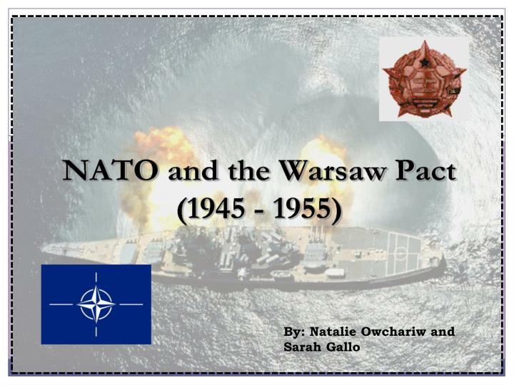 Ppt Formation Of Natowarsaw Pact Powerpoint Presentation Id2008016