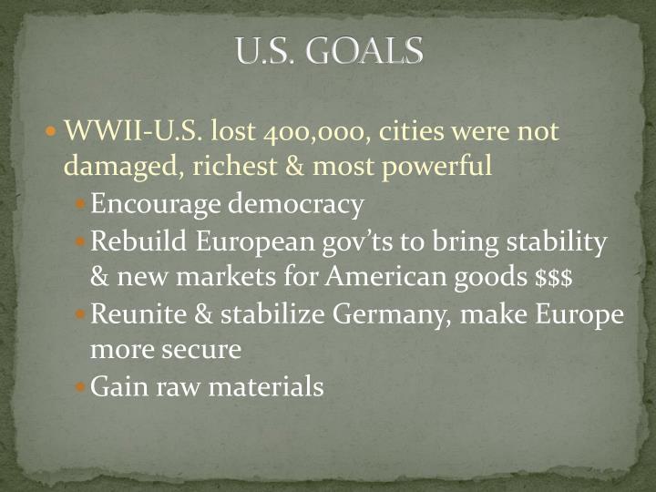 U.S. GOALS