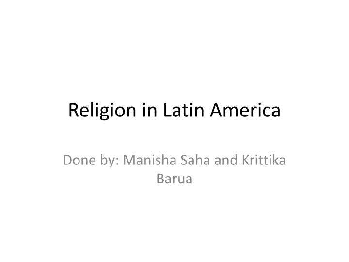a report on religion and the problems in latin america In the preparation of this report 5 the status of lgbt rights and representation in latin america in which two branches of religion—mainstream.
