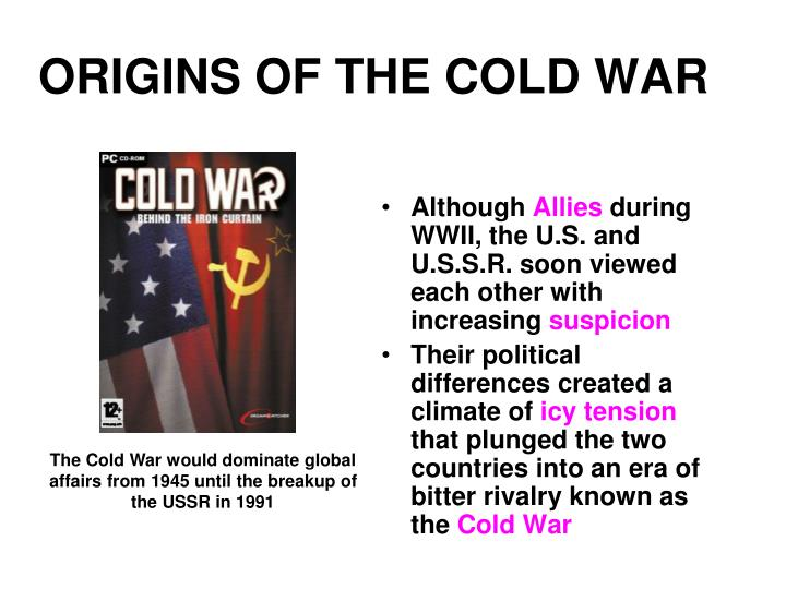 the reasons behind the cold war The main causes of the cold war included vastly different political ideologies between the former allies of the second world war, and conflict over the future of a war torn europe this article discusses what caused the cold war and how quickly it began following ww ii.