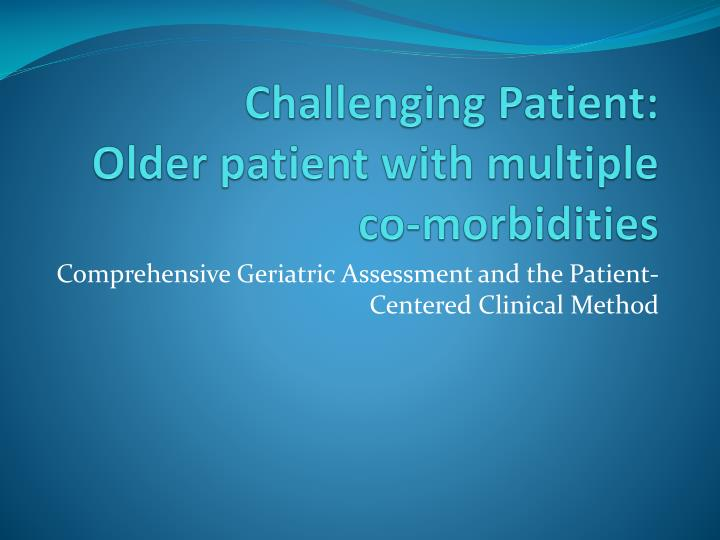 assessment of the geriatric patient with