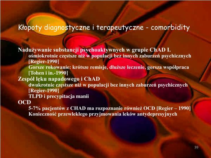Kłopoty diagnostyczne i terapeutyczne - comorbidity