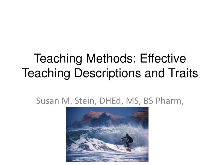 teaching methods effective teaching descriptions and traits n.