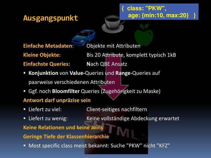 """{  class: """"PKW"""","""
