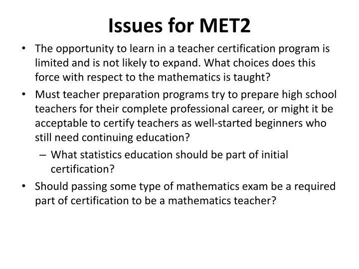 Issues for MET2