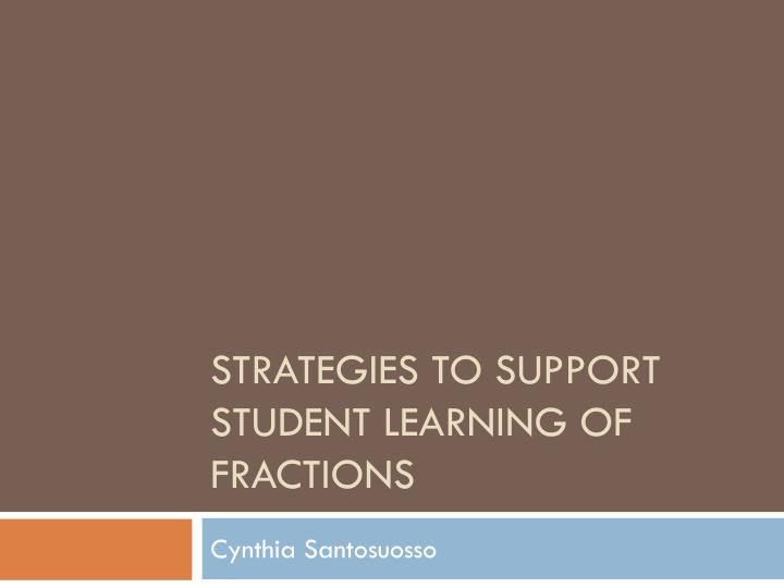 strategies to support student learning of fractions n.