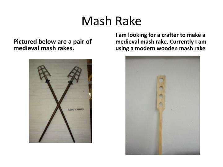 Mash Rake