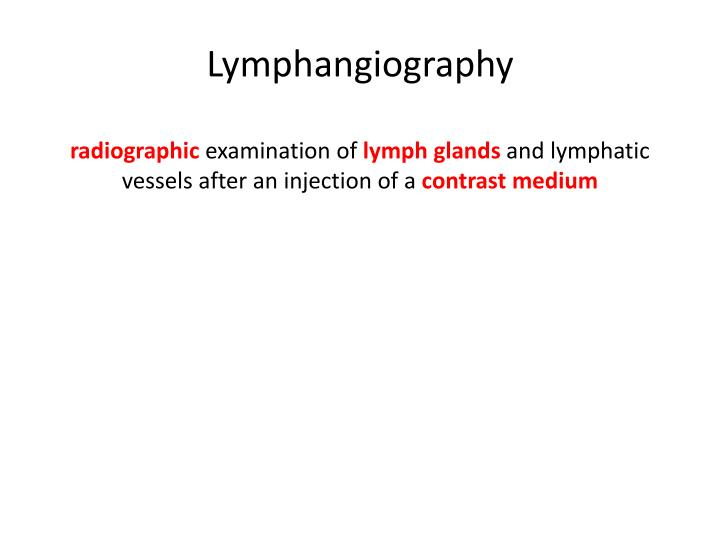 Lymphangiography