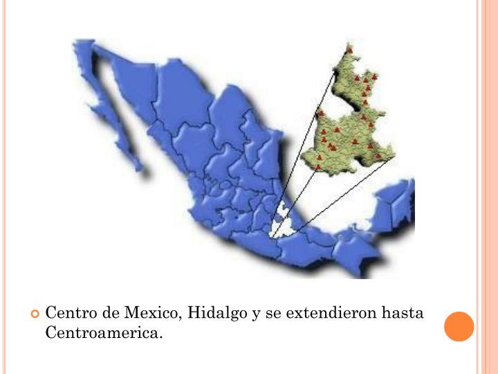 Centro de Mexico, Hidalgo y se
