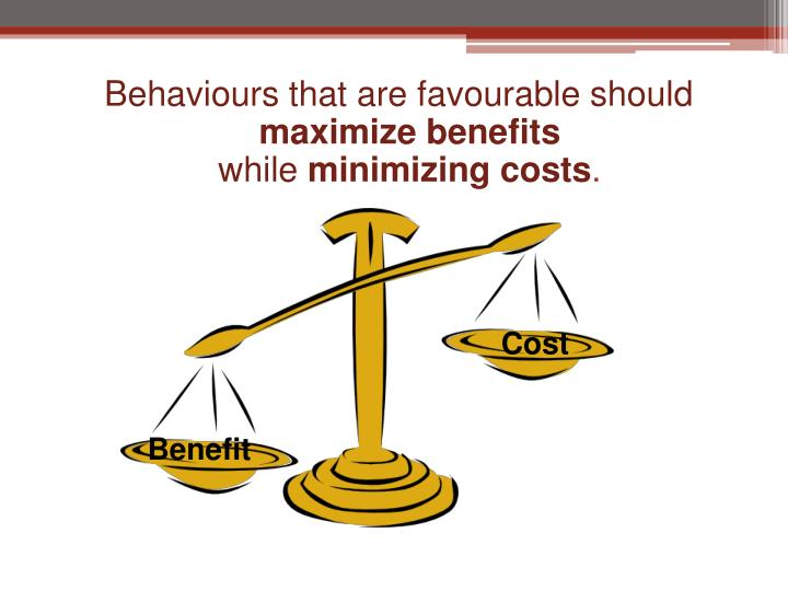 Behaviours that are favourable should