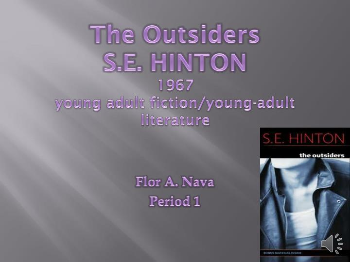 the outsiders s e hinton 1967 young adult fiction young adult literature n.