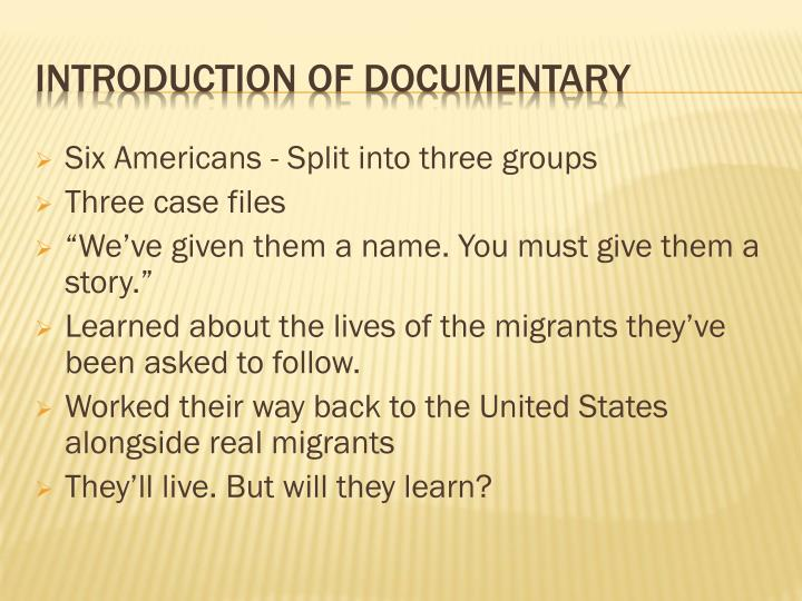 Introduction of documentary