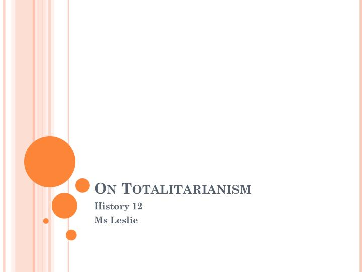 on totalitarianism n.