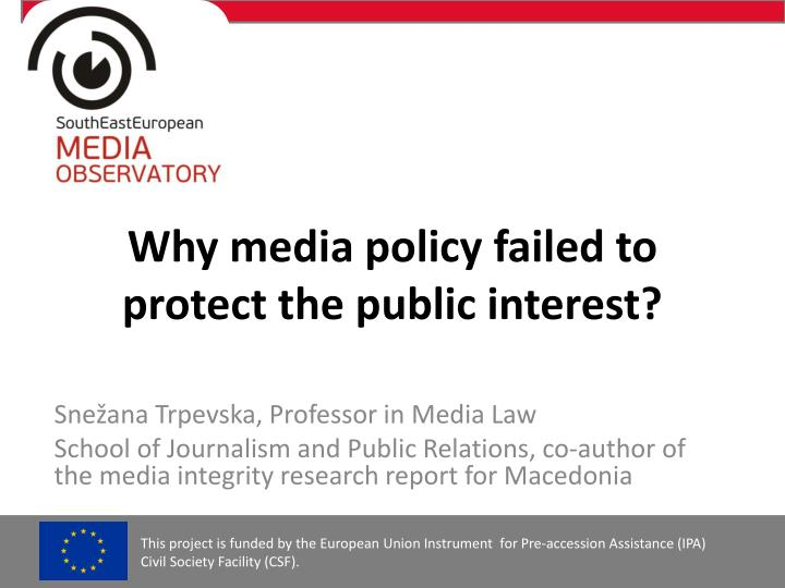 why media policy failed to protect the public interest n.