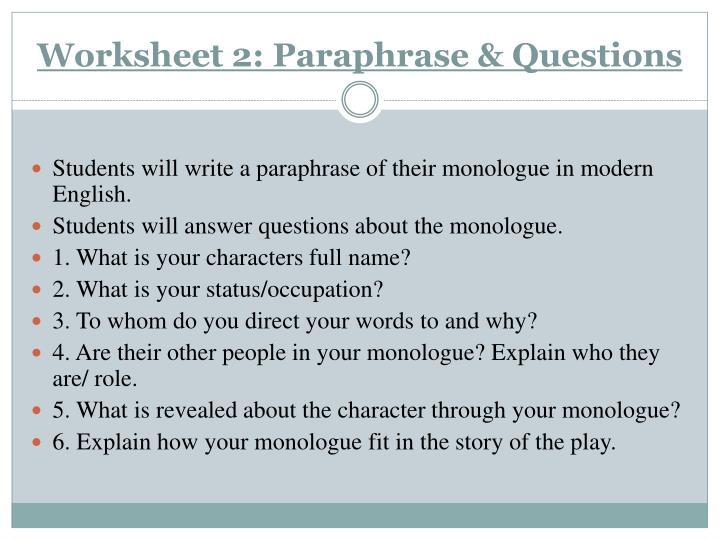 Worksheet 2: Paraphrase & Questions