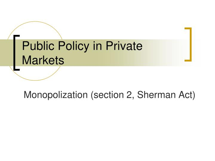 public policy in private markets n.