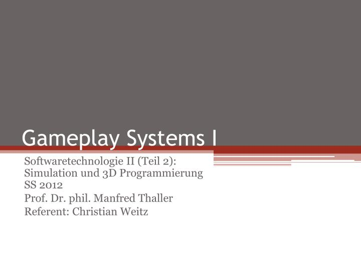 gameplay systems i n.