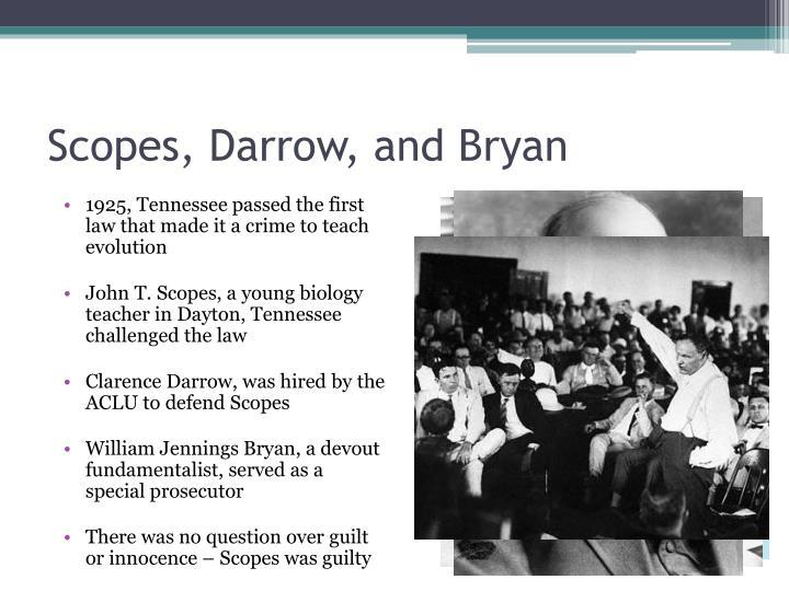 Scopes, Darrow, and Bryan