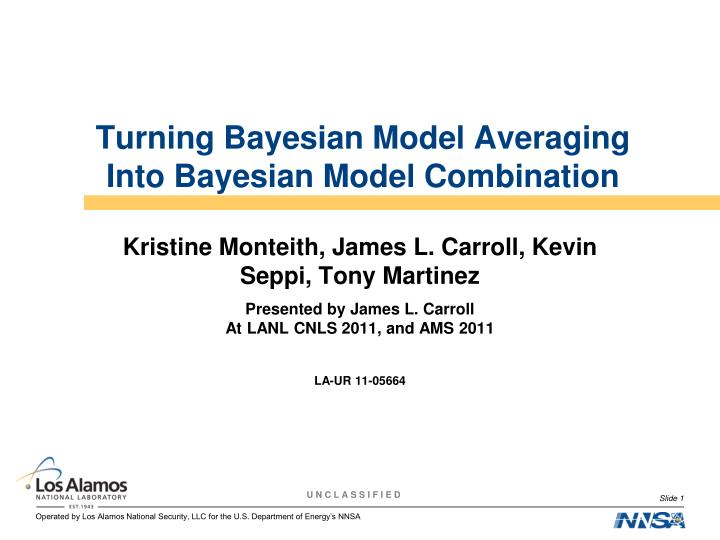 turning bayesian model averaging into bayesian model combination n.