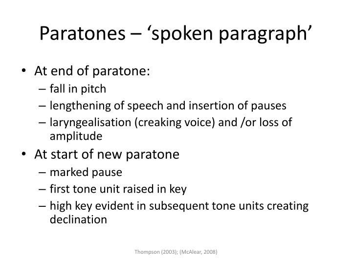 Paratones – 'spoken paragraph'