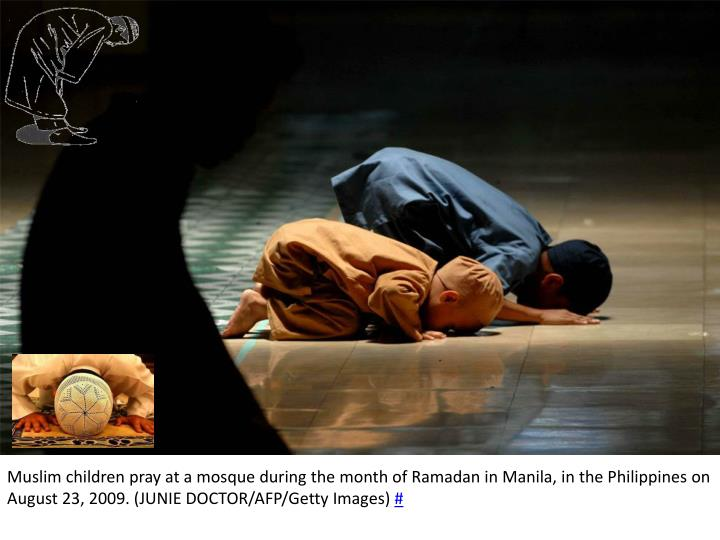 Muslim children pray at a mosque during the month of Ramadan in Manila, in the Philippines on August 23, 2009. (JUNIE DOCTOR/AFP/Getty Images)