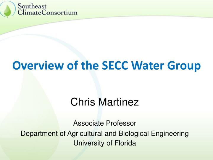 overview of the secc water group n.