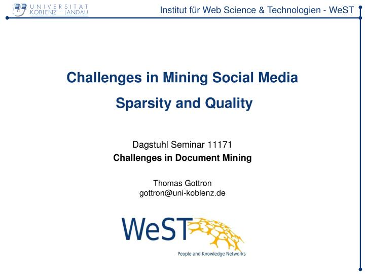 challenges in mining social media sparsity and quality n.