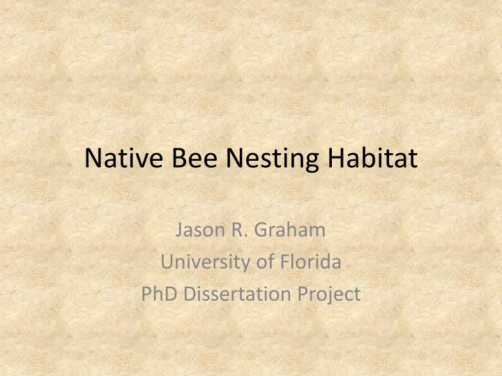 native bee nesting habitat n.