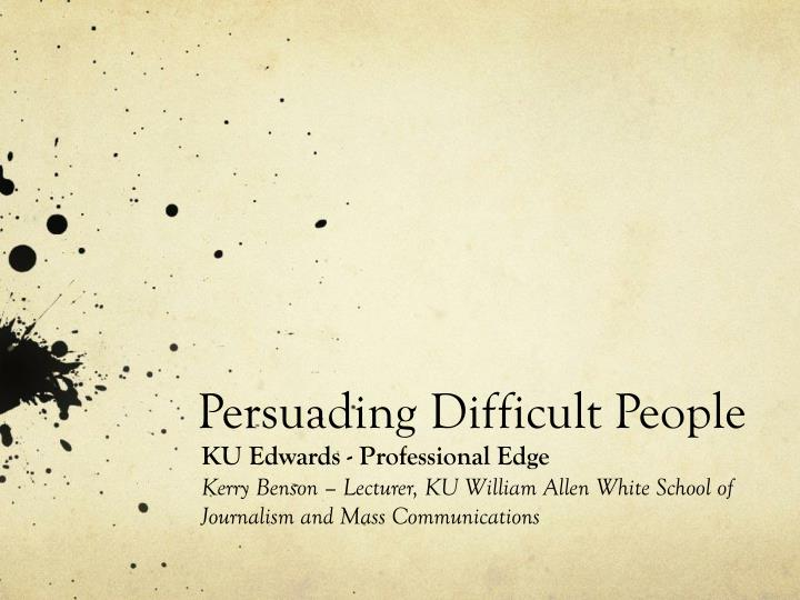 persuading difficult people n.