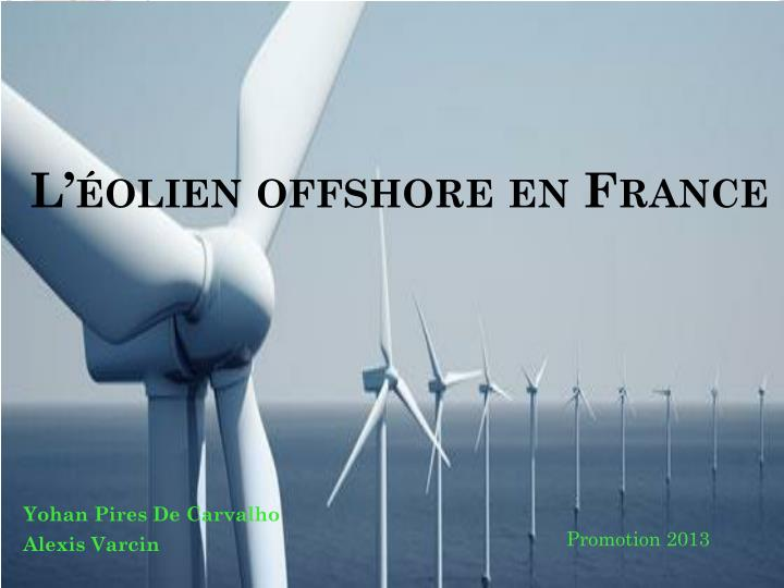 l olien offshore en france n.