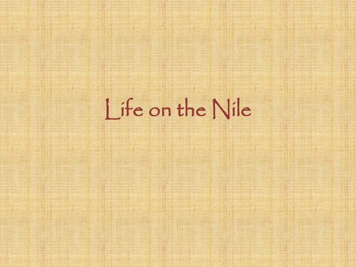 life on the nile n.