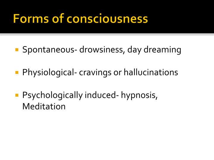 Forms of consciousness
