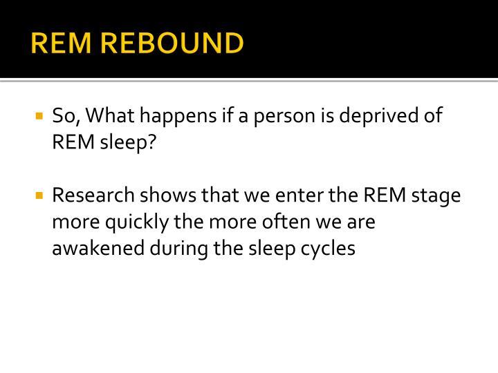 REM REBOUND