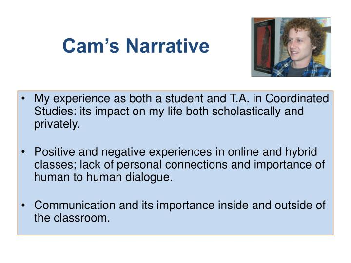 Cam's Narrative