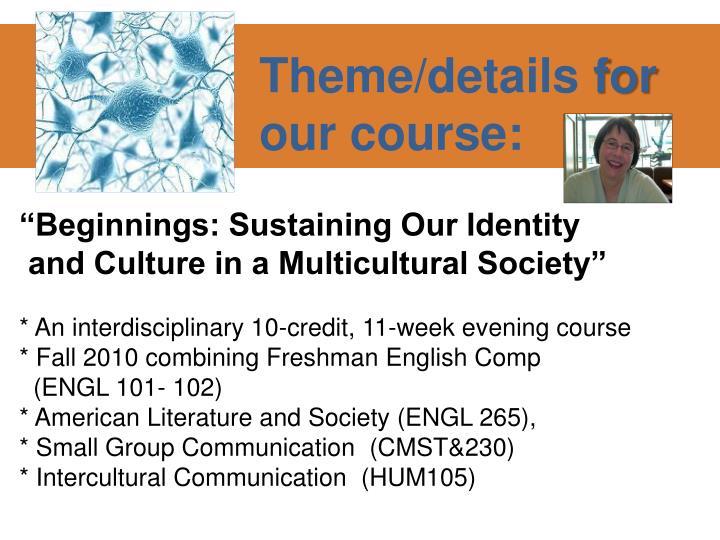 """Beginnings: Sustaining Our Identity"