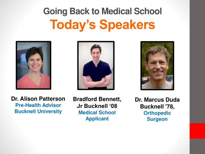 going back to medical school today s speakers n.