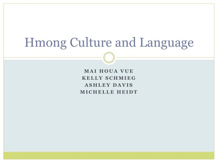 hmong culture and language n.