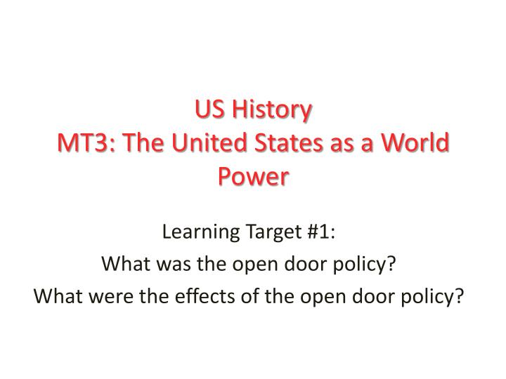 us history mt3 the united states as a world power n.