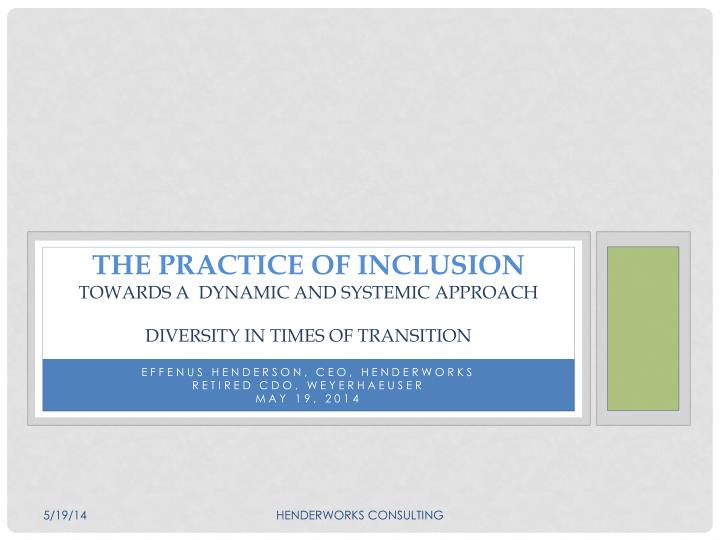 the practice of inclusion towards a dynamic and systemic approach diversity in times of transition n.