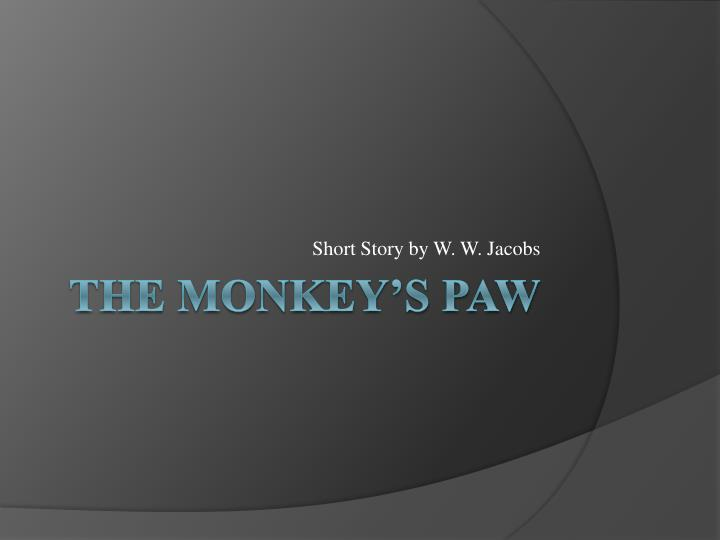 Short story by w w jacobs
